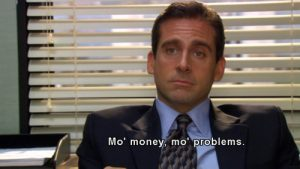 Michael Scott in sales - more money more problems