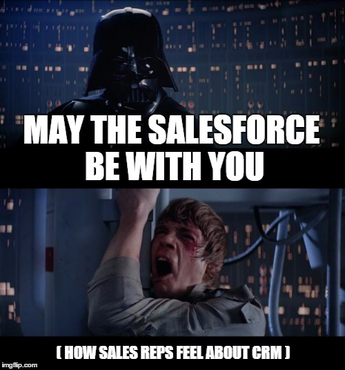 8 Memes On How Sales Reps Feel About CRM Data Entry