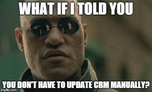 Did you know that CRM data automation exists? It captures information without any sales rep involvement.